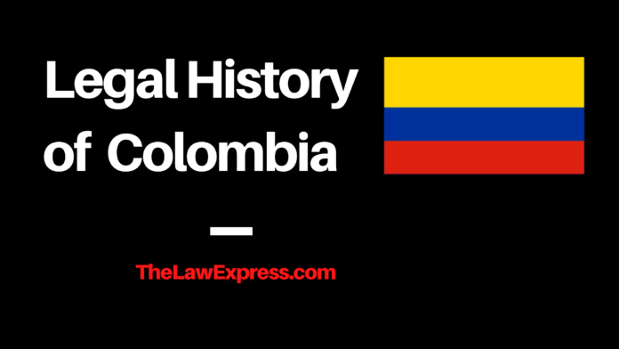 Legal History of Colombia